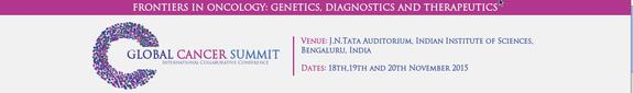 Global Cancer Summit, Indian Institute of Sciences, November 18-20 2015, Banglore, Karnataka