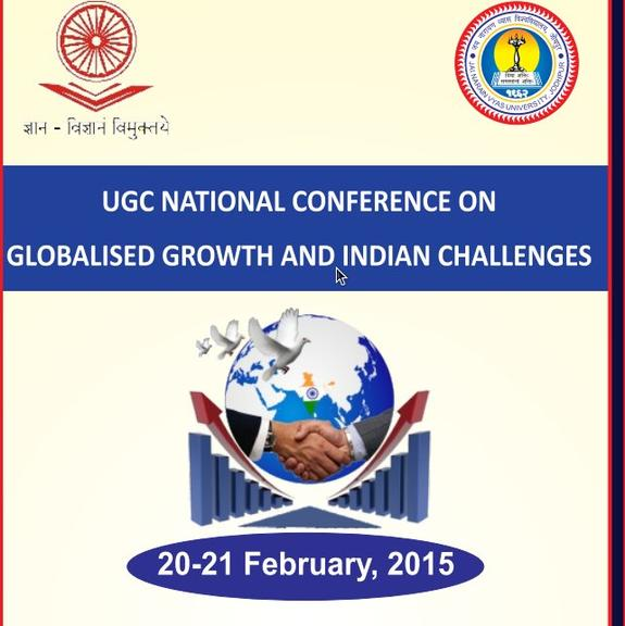 UGC Commerce and Management National Conference on Globalised Growth and Indian Challenges, Jai Narain Vyas University, February 20-21 2015, Jodhpur, Rajasthan