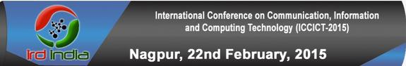 ICCICT-2015, IRD India, February 22 2015, Nagpur, Maharashtra