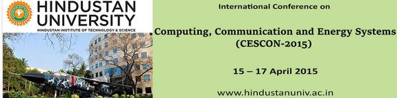 International Conference on Computing, Communication and Energy Systems-2015, Hindustan University, April 15-17 2015, Chenni, Tamil Nadu