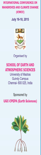 International Conference on Magroves and Climate Change, University of Madras, Ju;y 16-18 2015, Madras, Tamil Nadu