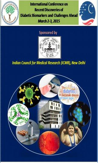 International Conference on recent discoveries of diabetic biomarker & challenges, B.S. Abdur Rahman University, March 2-3 2015, Chennai, Tamil Nadu