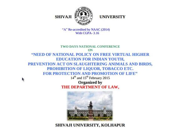 National Conference On Need Of National Policy On Free Virtual Higher Eduation For Indian Youth, Shivaji University, February 14-15 2015, Kolhapur, Maharashtra