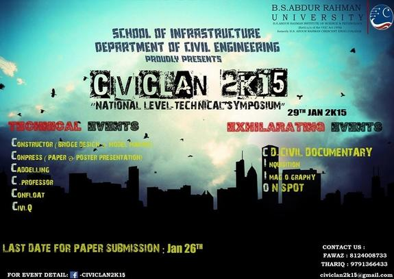 National Level Technical Symposium CIVICLAN 2015, B.S. Abdur Rahman University, January 29 2015, Chennai, Tamil Nadu