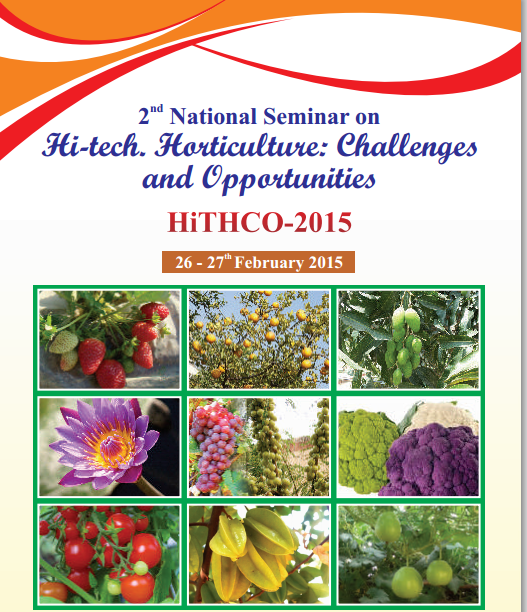2nd National Seminar on Hi-tech Horticulture: Challenges and Opportunities (HiTHCO-2015), Babasaheb Bhimrao Ambedkar University, February 26-27 2015, Lucknow, Uttar Pradesh