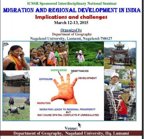 National Seminar on Migration and Regional Development in India, Nagaland University, March 12-13 2015, Lumani, Nagaland