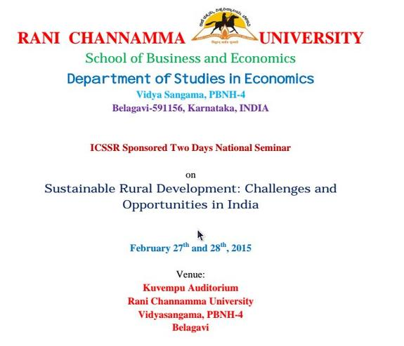National Seminar on Sustainable Rural Development: Challenges and Opportunities in India, Rani Channamma University, February 27-28 2015, Belagavi, Karnataka