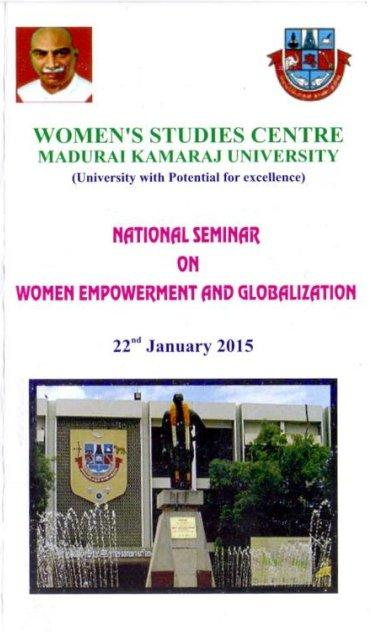 National Seminar on Women Empowerment and Globalization, Madurai Kamaraj University, January 22 2015, Madurai, Tamil Nadu