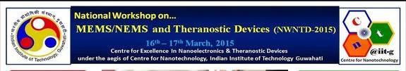 NWNTD 2015, Indian Institute Of Technology, March 16-17 2015, Guwahati, Assam