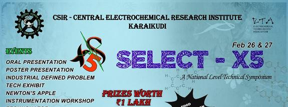 SELECT X5, Central Electrochemical Research Institute, February 26-27 2015, Karaikudi, Tamil Nadu
