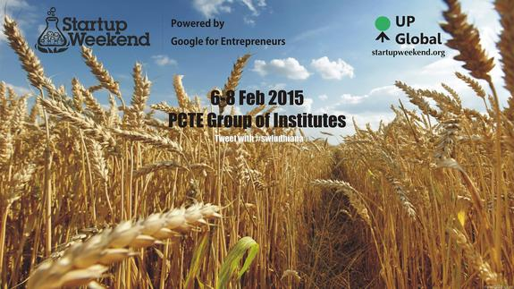 Startup Weekend Ludhiana, PCTE Group of Institutes, February 6-8 2015, Ludhiana, Punjab