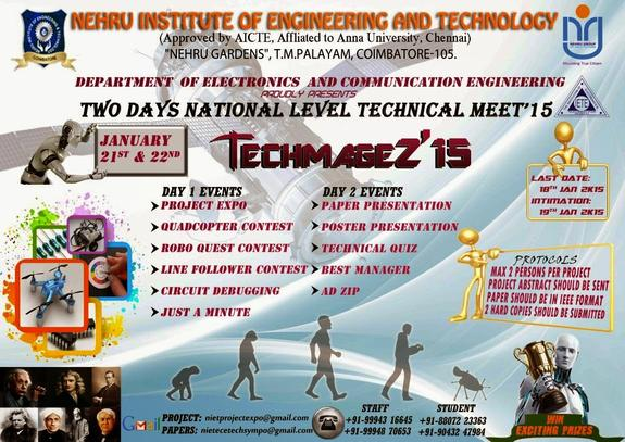TECHMAGEZ 15, Nehru Institute of Engineering and Technology, January 21-22 2015, Coimbatore, Tamil Nadu