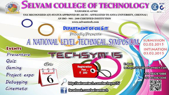 TECHSYM 15, Selvam College of Technology, February 6 2015, Namakkal, Tamil Nadu