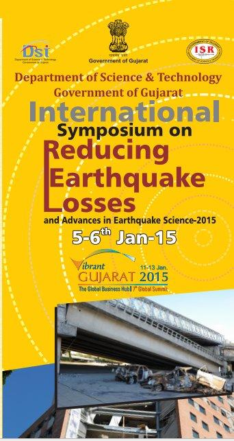 Two days international symposium on Reducing Earthquake Losses, Institute of Seismological Research (ISR), January 5-6 2015, Gandhi Nagar, Gujarat