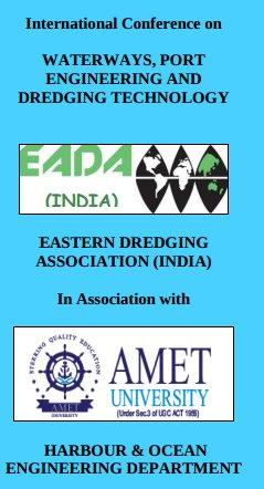 International Conference on Waterways Port Engineering And Dredging Technology, AMET University, Marhc 2 2015, Chennai, Tamil Nadu
