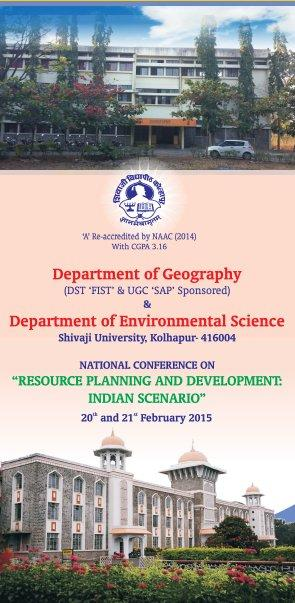 National Conference on Resource Planning and Development Indian Scenario, Shivaji University, February 20-21 2015, Kolhapur, Maharashtra