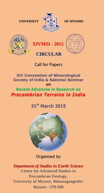 National Semiar on Recent Advances in Research on Precambrain Terrains in india, University Of Mysore, March 31 2015, Mysore, Karnataka