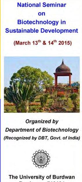 National Seminar on Biotechnology in Sustainable Development, University of Burdwan, March 13-14 2015, Bardhaman, West Bengal