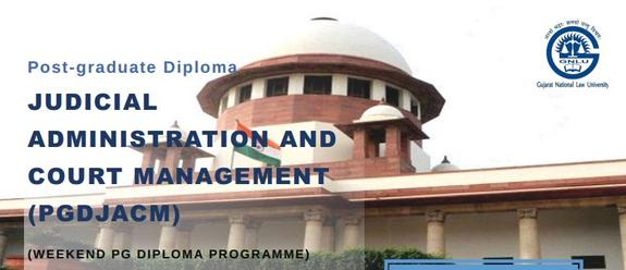 PG Diploma In Judicial Administration And Court Management, Gujarat National Law University, March 30 2015, Gandhinaga, Gujarat