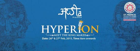 Hyperion 2015, St. Francis College for Women, February 26-27 2015, Hyderabad, Telangana