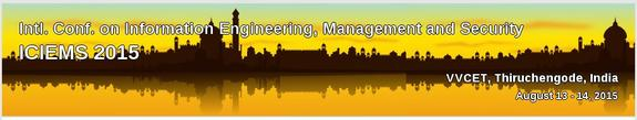 2nd International Conference on Information Engineering Management and Security 2015, Vidyaa Vikas College of Engineering and Technology, August 13-14 2015, Tiruchengode, Tamil Nadu