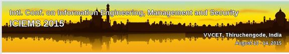 ICIEMS 2015, Vidyaa Vikas College of Engineering and Technology, August 13-14 2015, Namakkal, Tamil Nadu