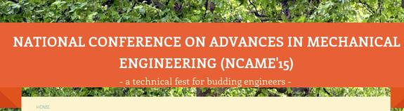 National Conference on Advances in Mechanical Engineering (NCAME15), Karpagam University, March 21 2015, Coimbatore, Tamil Nadu
