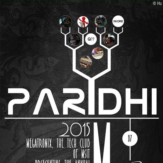 PARIDHI 2015, Meghnad Saha Institute of Technology, February 27-March 1 2015, Kolkata, West Bengal