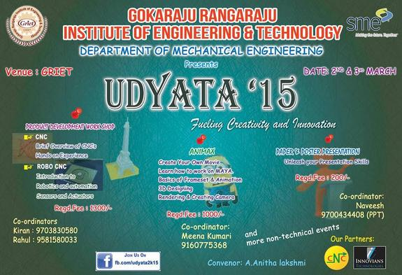 UDYATA 2K15, Gokaraju Rangaraju Institute of Engineering and Technology , March 2-3 2015, Hyderabad, Telangana