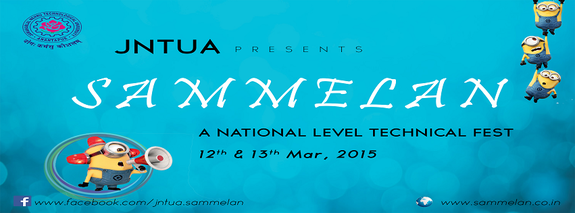 SAMMELAN 2K15, Jawaharlal Nehru Technological University, March 12-13 2015, Anantapur, Andhra Pradesh