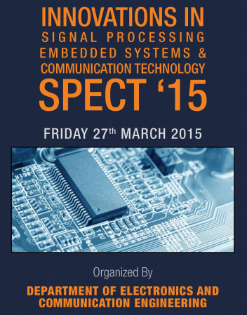 Innovations in Signal Processing, Embedded Systems & Communication Technology SPECT15, Kumaraguru College of Technology, March 27 2015, Coimbatore, Tamil Nadu