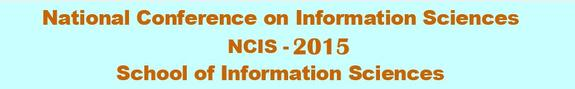 NCIS-2015, School of Information Sciences, February 23 2015, Manipal, Karnataka