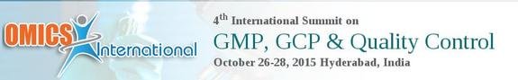 4th international conference on GMP GCP and quality control, OMICS Group, October 26-28 2015, Hyderabad, Telangana