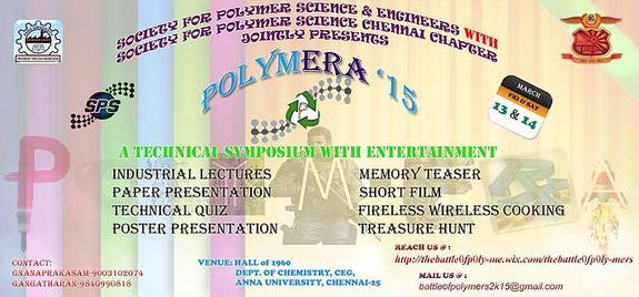 POLYM-ERA 2K15, Anna University, March 13-14 2015, Chennai, Tamil Nadu