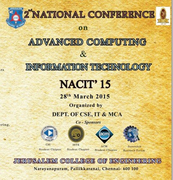 National Conference on Advanced Computing and Information Technology, Jerusalem College of Engineering, March 25 2015, Chennai, Tamil Nadu