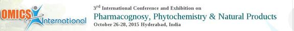 3rd International Conference and Exhibition on Pharmacognosy Phytochemistry & Natural Products, OMICS Groups, October 26- 28 2015, Hyderabad, Telangana