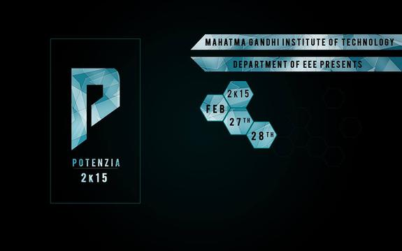 POTENZIA 2015, Mahatma Gandhi Institute Of Technology, February 27-28 2015, Hyderabad, Telangana