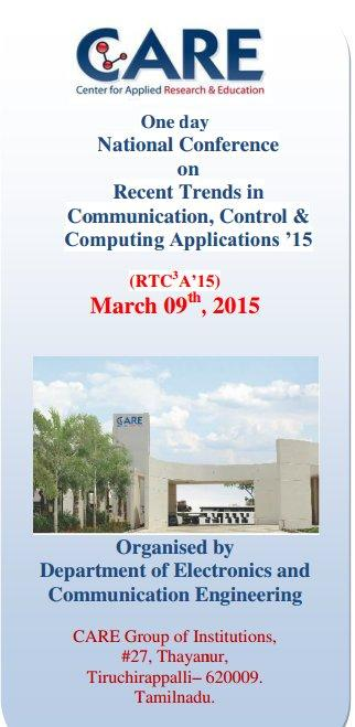 Recent Trends in Communication Control and Computing Applications 15, CARE School of Engineering, March 9 2015, Trichy, Tamil Nadu