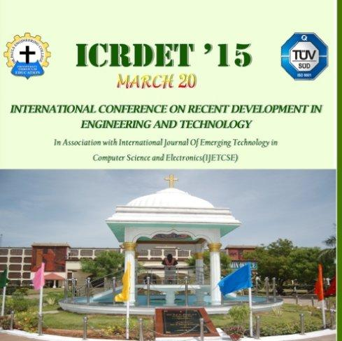 International Conference on Recent Development in Engineering and Technology ICRDET 2015, Dr Pauls Engineering College, March 20 2015, Viluppuram, Tamil Nadu