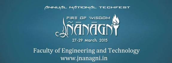 Jnanagni 2015, Faculty of Engineering and Technology Gurukul Kangri University, March 27-29 2015, Haridwar, Uttrakhand