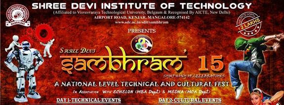 Shree Devi Sambhram 15, Shree Devi Institute of Technology, February 23-24 2015, Mangalore, Karnataka