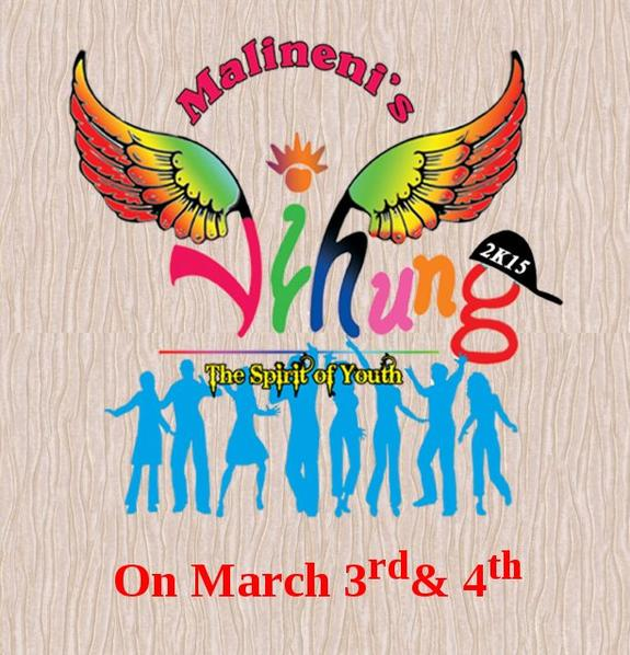 VIHUNG 2015, Malineni Perumallu Educational Societys Group of Institutions, March 3-4 2015, Guntur, Andhra Pradesh