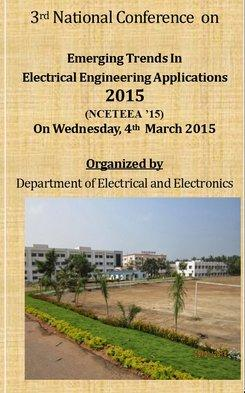 National Conference on Emerging Trends In Electrical Engineering Applications NCETEEA 2015, Easa College of Engineering and Technology, March 4 2015, Coimbatore, Tamil Nadu