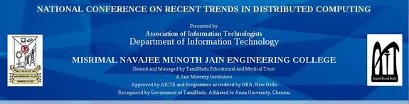Recent Trends in Distributed Computing 15, Misrimal Navajee Munoth Jain Engineering College, March 27-28 2015, Chennai, Tamil Nadu
