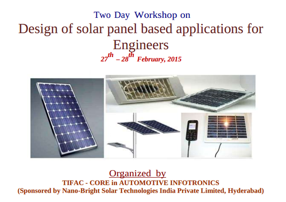 Two Day Workshop on Design of solar panel based applications for Engineers, VIT University, February 27-28 2015, Vellore, Tamil Nadu
