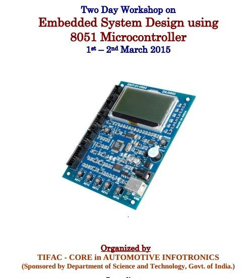 Two Day Workshop on Embedded System Design using 8051 Microcontroller, VIT University, March 1-2 2015, Vellore, Tamil Nadu