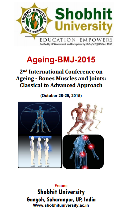 Ageing BMJ 2015, Shobhit University, October 28-29 2015, Gangoh, Uttar Pradesh