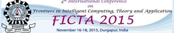 FICTA 2015, National Institute of Technology, November 16-18 2015, Durgapur, West Bengal