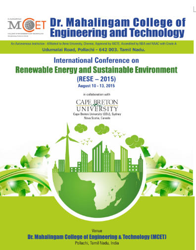 International conference on Renewable Energy and Sustainable Environment 2015, Dr. Mahalingam College of Engineering and Technology, August 10-13 2015, Pollachi, Tamil Nadu