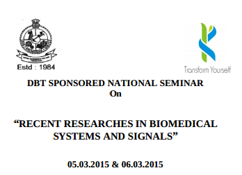 National Seminar On Recent Researches In Biomedical Systems And Signals, Kongu Engineering College, March 5-6 2015, Erode, Tamil Nadu